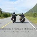 Relacje z III Naszych Wypraw Motocyklowych